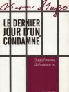 วันสุดท้ายของนักโทษประหาร (Le Dernier Jour d'un Condamné)