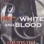 เกมทรยศ (Red, White and Blood) (Nathaniel Cade #3) thumbnail 1