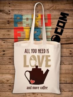 กระเป๋าผ้าดิบ All you needs is love and more coffee